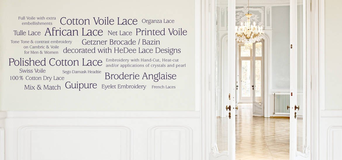HeDee's complete productoffer is shown as wordcloud in the inspirational Villa Raczynski: Cotton Voile Lace,